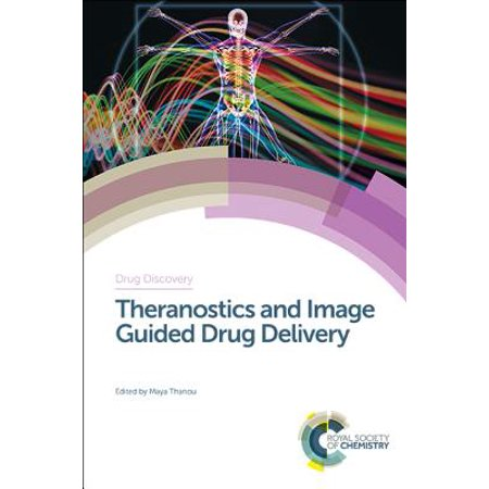 Theranostics and Image Guided Drug Delivery (Imaging And Drug Delivery Using Theranostic Nanoparticles)