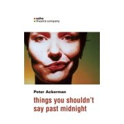 Oberon Modern Plays: Things You Shouldn't Say Past Midnight: A Comedy in Three Beds (Paperback)
