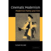 Cinematic Modernism: Modernist Poetry and Film (Paperback)