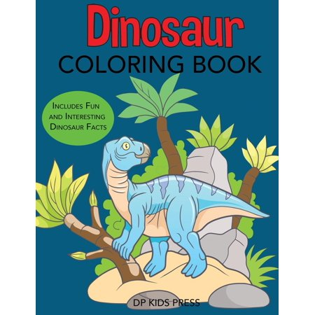 Dinosaur Books: Dinosaur Coloring Book: Includes Fun and Interesting ...