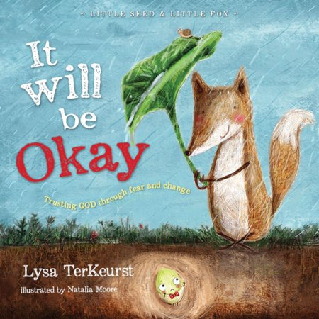 (It Will Be Okay: Trusting God Through Fear and Change (Hardcover))