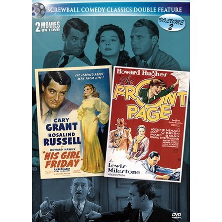His Girl Friday / The Front Page (Screwball Comedy Classics Double Feature Volume 2)