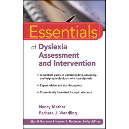 Essentials of Dyslexia Assessment and