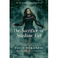 The Sacrifice of Sunshine Girl