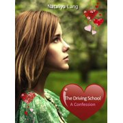 The Driving School. A Confession. - eBook