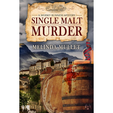 Single Malt Murder - eBook (Best Selling Single Malt Whisky)