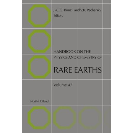 Handbook on the Physics and Chemistry of Rare Earths - (Handbook Of Chemistry And Physics The Elements)
