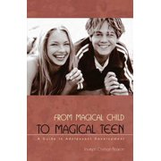 From Magical Child to Magical Teen - eBook