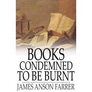 Books Condemned to Be Burnt - eBook