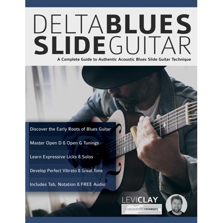 Delta Blues Slide Guitar (Paperback) Delta Blues Slide Guitar