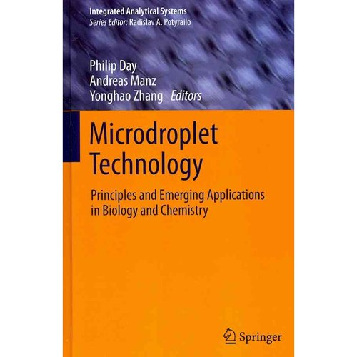 Microdroplet Technology: Principles and Emerging Applications in Biology and Chemistry