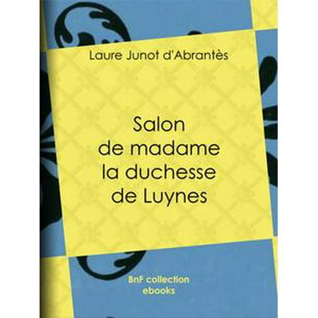 Salon de madame la duchesse de Luynes - eBook (Saloon Madame)