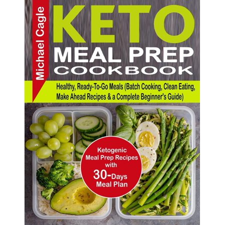 Keto Meal Prep Cookbook: Ketogenic Meal Prep Recipes with