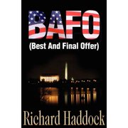 Bafo : (Best and Final Offer)