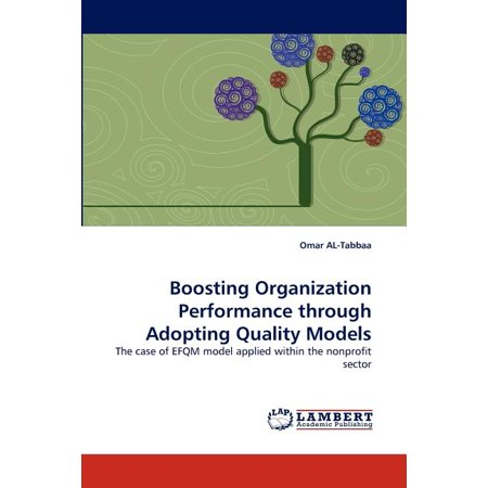 Boosting Organization Performance Through Adopting Quality (Quality And Performance Excellence Management Organization And Strategy)