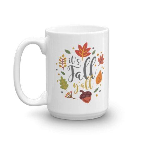It's Fall Y'all! Autumn Leaves Design Coffee & Tea Gift Mug, Party Decorations, Wedding Favors, Supplies, Accessories And Fall Theme Gifts For Southern Men & Women (15oz) - Fall Themed Wedding