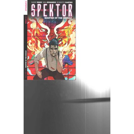 Doctor Spektor: Master of the Occult 1 by