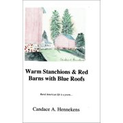 Warm Stanchions and Red Barns With Blue Roofs - eBook