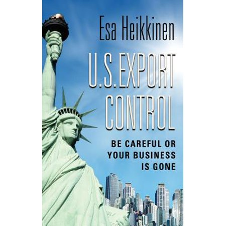 U.S. Export Control : Be Careful or Your Business Will Be Gone (Sonnenbrille Export)