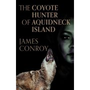 The Coyote Hunter of Aquidneck