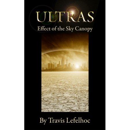 Ultras: Effect of the Sky Canopy - eBook