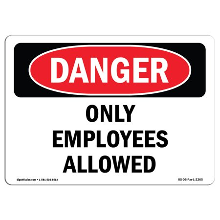 OSHA Danger Sign - Only Employees Allowed 5