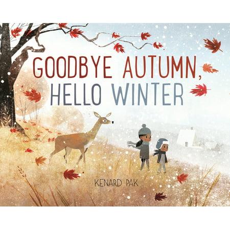 Goodbye Autumn, Hello Winter (Hardcover)](Goodbye Halloween Hello Christmas)