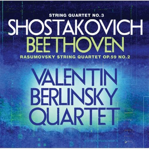 Shostakovich/Beethoven - Shostakovich: String Quartet No. 3; Beethoven: Rasumovsky Quartet, Op. 59/2 [CD]