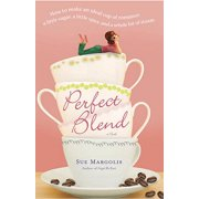 Perfect Blend - eBook