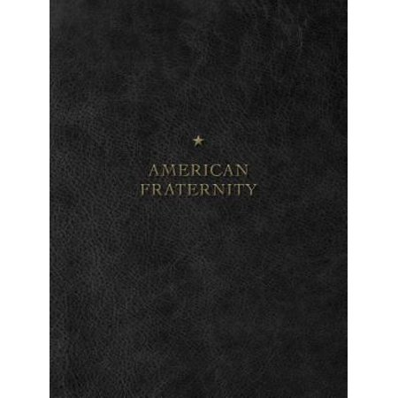 Illustrated Manual - The American Fraternity : An Illustrated Ritual Manual
