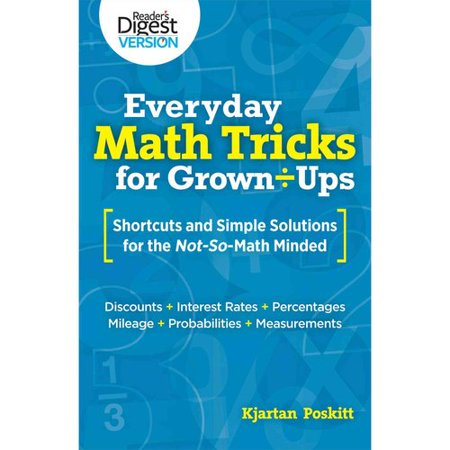 Everyday Math Tricks for Grown-Ups : Shortcuts and Simple Solutions ...