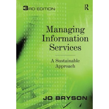 Managing Information Services  A Sustainable Approach  Paperback