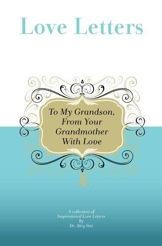 To My Grandson, from Your Grandmother with Love: A Collection of Inspirational Love Letters by