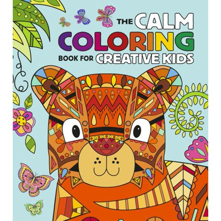 the calm coloring book for creative kids - Walmart Coloring Books