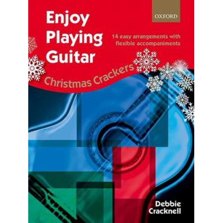 Enjoy Playing Guitar: Christmas Crackers: 14 Easy Arrangements with Flexible Accompaniments (Sheet music)