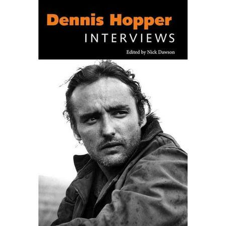 Dennis Hopper: Interviews by