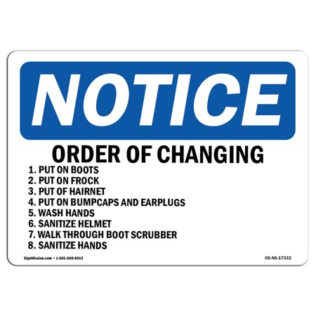 OSHA Notice Sign - Order Of Changing 1. Put On Boots 2. Put | Choose from: Aluminum, Rigid Plastic or Vinyl Label Decal | Protect Your Business, Work Site, Warehouse & Shop Area | Made in the