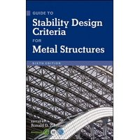 Guide to Stability Design Criteria for Metal Structures (Hardcover)