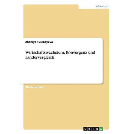 Wirtschaftswachstum. Konvergenz Und Landervergleich - image 1 of 1