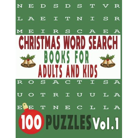 Christmas Word Search Books for Adults and Kids: Christmas Word Search Books for Adults and Kids 100 Puzzles Vol.1 (Paperback) - Word Search Puzzles For Adults