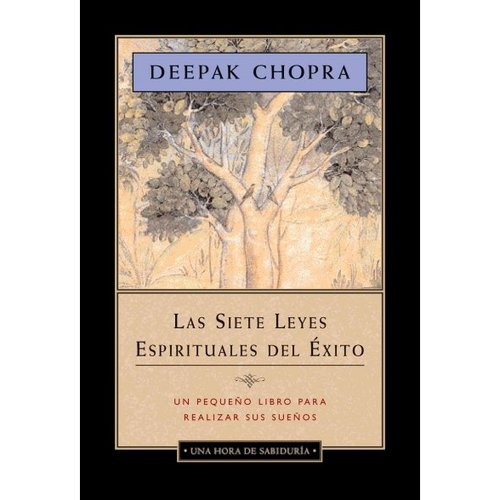 Las Siete Leyes Espirituales Del Exito / The Seven Spiritual Laws of Success: Edicion Abreviada