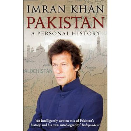 Pakistan : A Personal History. Imran (The New Pakistan)