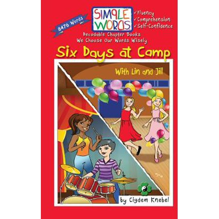 Six Days at Camp with Lin and Jill : Decodable Chapter