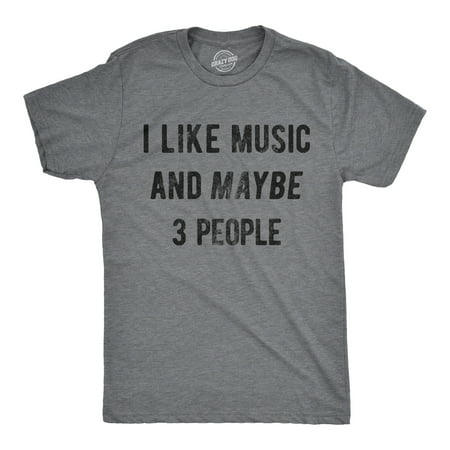 "T-shirt ""I Like Music And Maybe 3 People"""