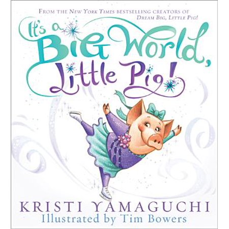 It's a Big World, Little Pig! (The Big World And The Little House)