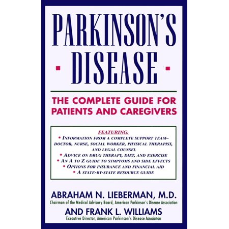 Parkinson's Disease : The Complete Guide for Patients and