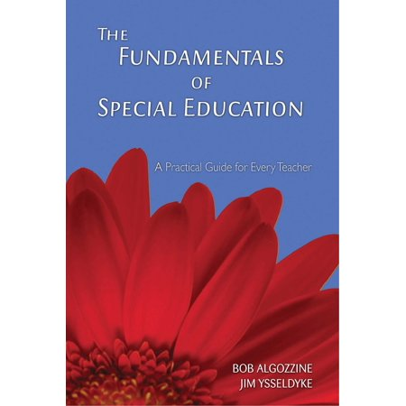 The Fundamentals of Special Education : A Practical Guide for Every Teacher ()