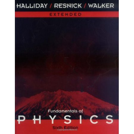 Extended Fundamentals Of Physics 6th Edition By David Halliday
