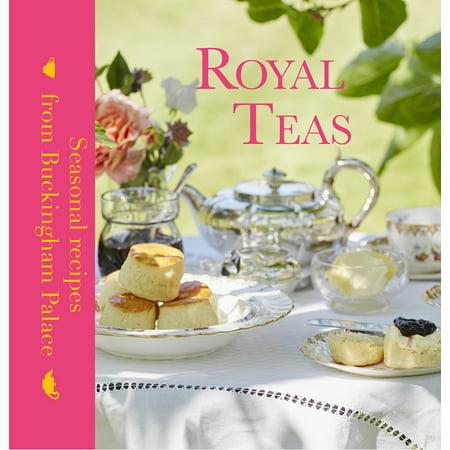 Royal Teas : Seasonal Recipes from Buckingham Palace