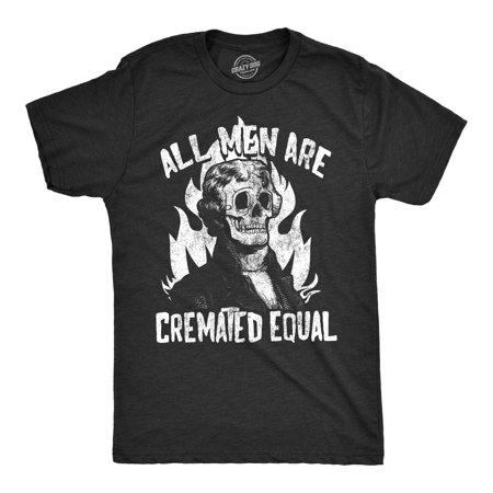 mens all men are cremated equal tshirt funny halloween party tee for guys